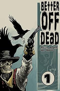 Better Off Dead #1
