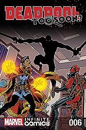 Deadpool: Too Soon? Infinite Comic #6 (of 8)