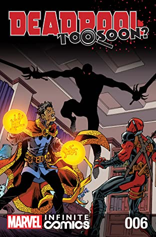 Deadpool: Too Soon? Infinite Comic #6 (of 8)