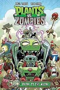 Plants vs. Zombies Vol. 5: Petal to the Metal