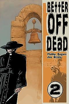 Better Off Dead #2