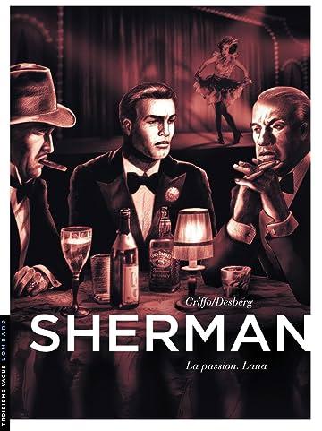 Sherman Vol. 3: La Passion. Lana