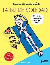 La BD de Soledad Vol. 2