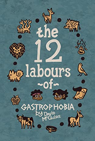 Gastrophobia Vol. 1: The 12 Labours of Gastrophobia