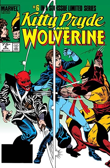 Kitty Pryde & Wolverine #6 (of 6)