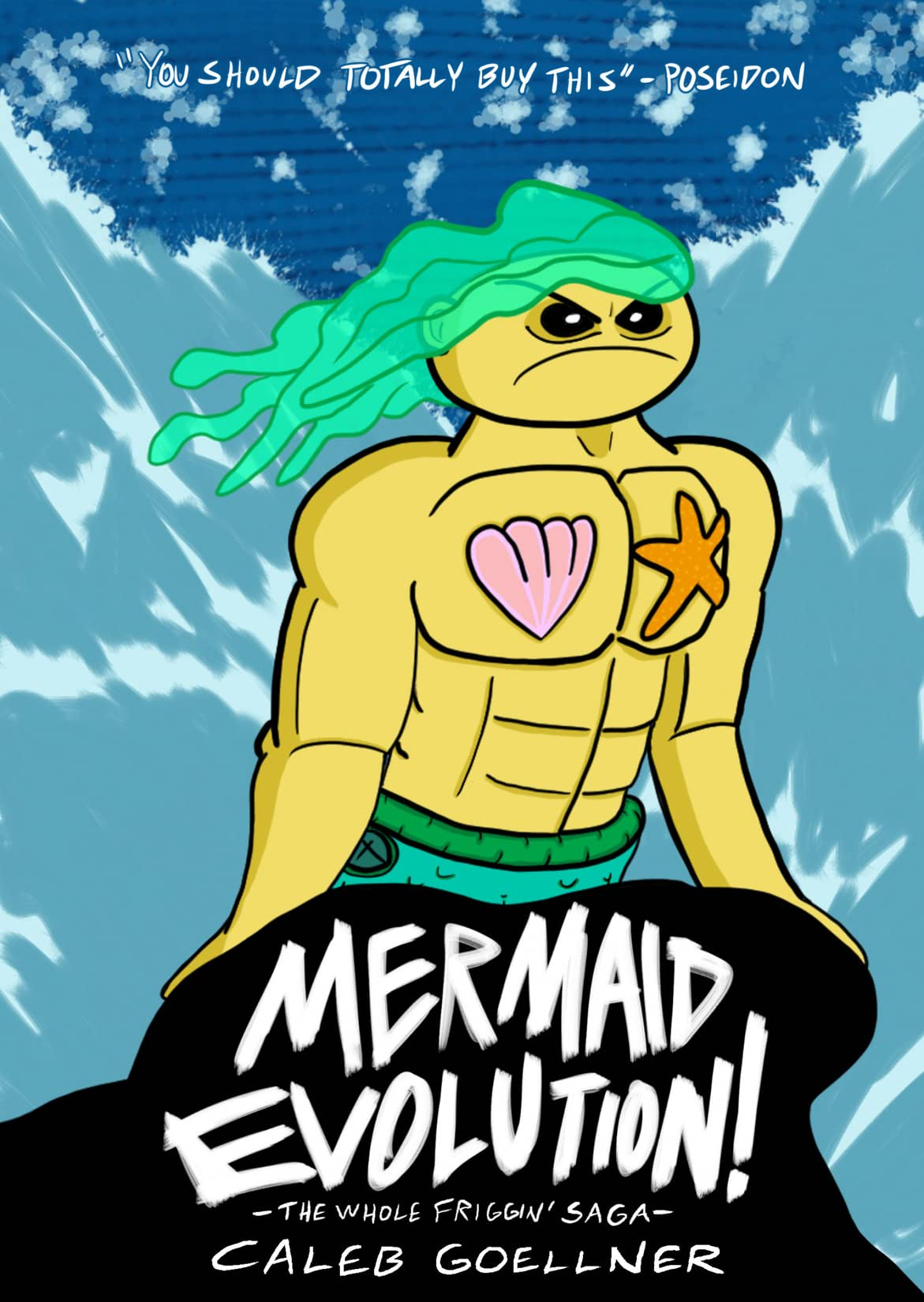 Mermaid Evolution: The Whole Friggin' Saga