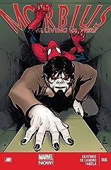 Morbius: The Living Vampire #6