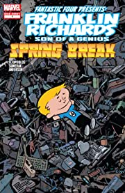 Franklin Richards: Spring Break! (2008) #1