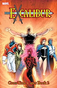 Excalibur Classic Vol. 4: Cross Time Caper Book Two