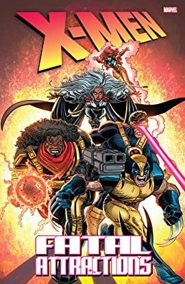 X-Men: Fatal Attractions: (New Edition)