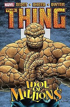 Thing: Idol of Millions