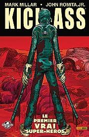 Kick-Ass Tome 1: Le premier vrai superhéros