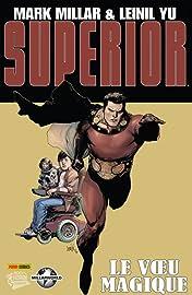 Superior Vol. 1: Le vœu magique