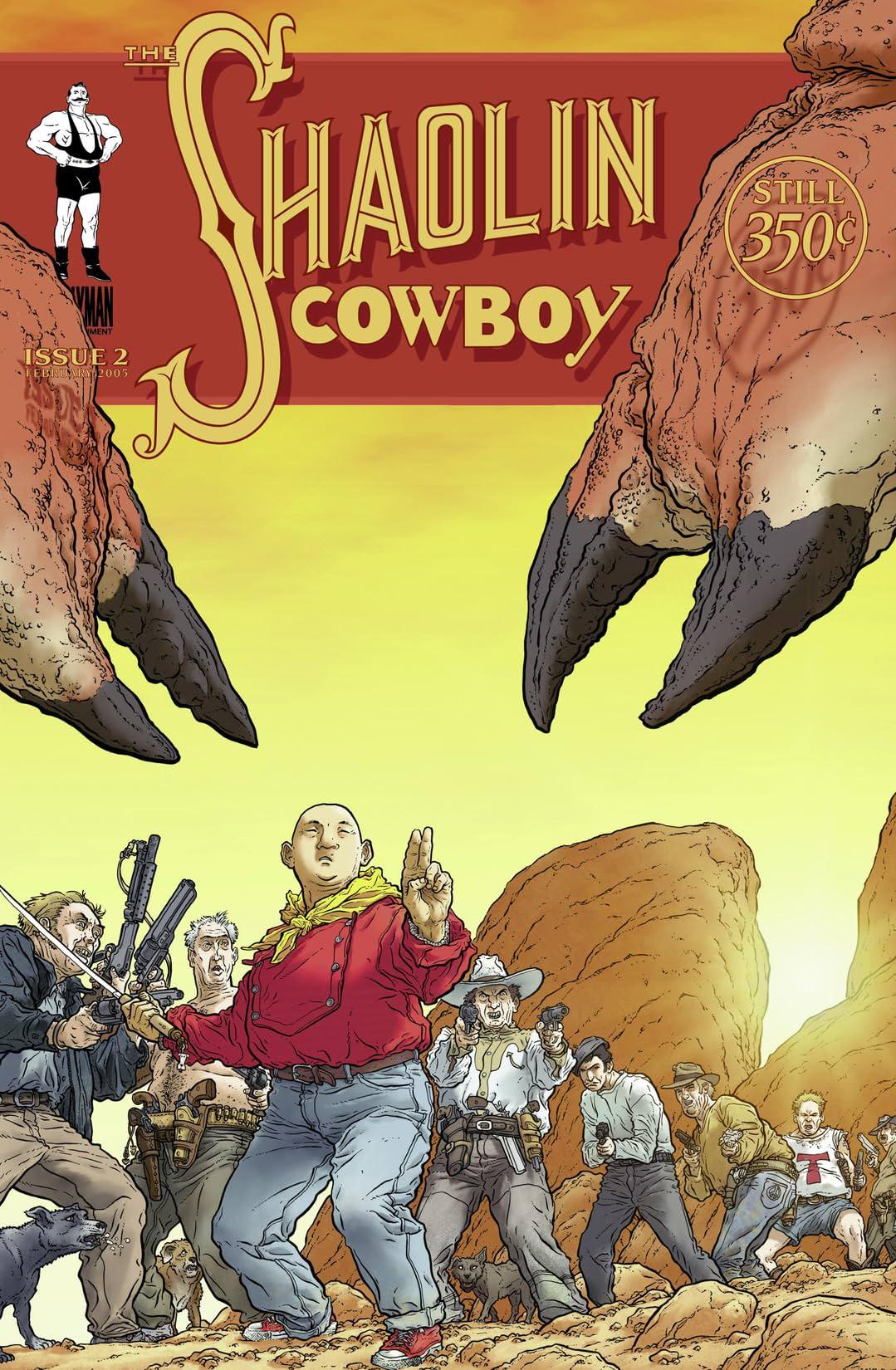 The Shaolin Cowboy #2