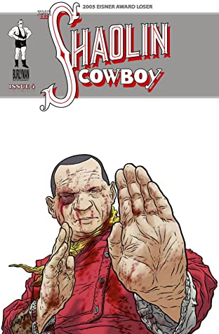 The Shaolin Cowboy #4