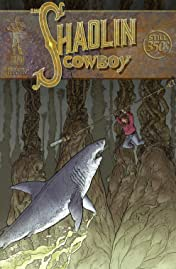 The Shaolin Cowboy #6