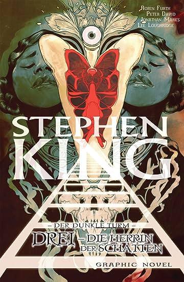 Stephen King's Der dunkle Turm Vol. 14: Drei - Die Herrin der Schatten