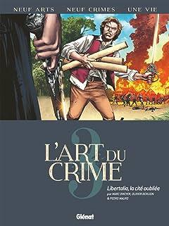 L'art du crime Tome 3: Libertalia, la Cité Oubliée