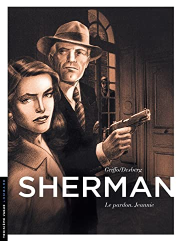 Sherman Vol. 6: Le pardon. Jeannie