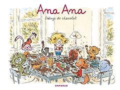 Ana Ana Tome 2: Déluge de chocolat