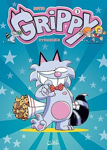 Grippy Tome 3: Irrésistible