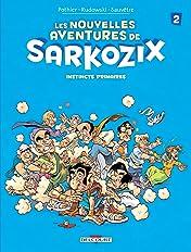 Les nouvelles aventures de Sarkozix Vol. 2: Instincts primaires