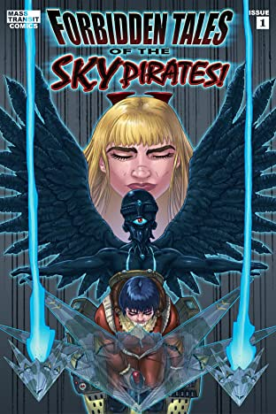 Forbidden Tales of the Sky Pirates #1