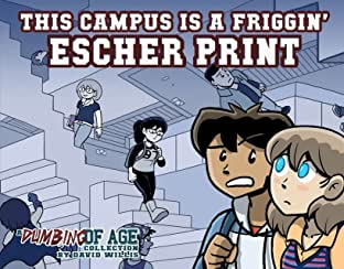 Dumbing of Age Tome 1: This Campus Is A Friggin' Escher Print