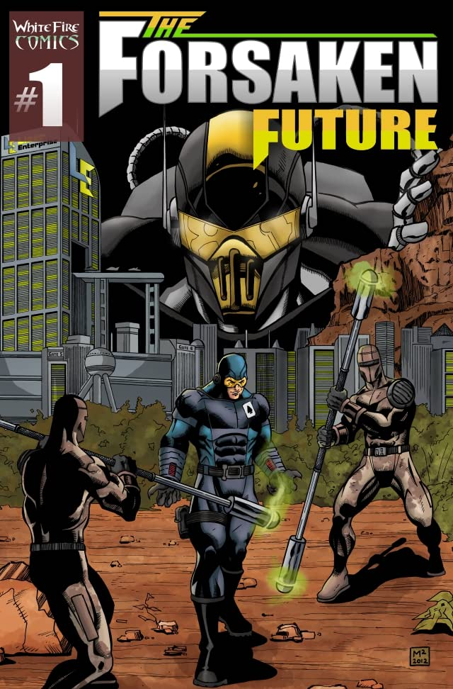 The Forsaken Future #1