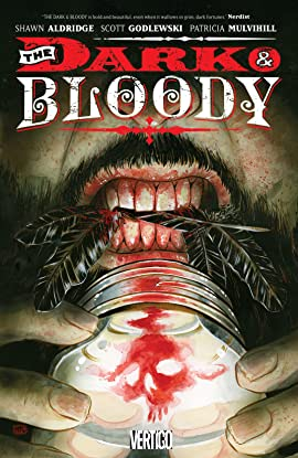 The Dark and Bloody (2016) Vol. 1