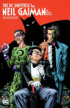 The DC Universe By Neil Gaiman Deluxe Edition