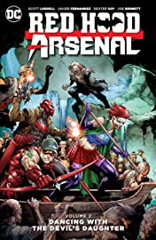 Red Hood/Arsenal (2015-2016) Vol. 2: Dancing with the Devil's Daughter