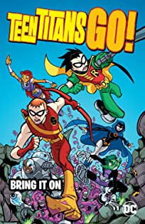 Teen Titans Go! (2004-2008): Bring it On
