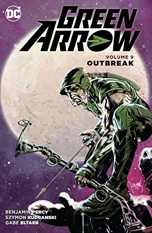Green Arrow (2011-2016) Vol. 9: Outbreak