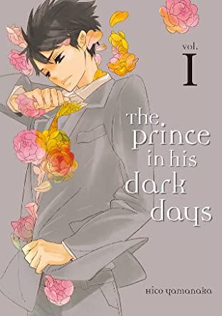 The Prince in His Dark Days Tome 1