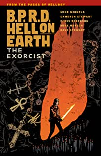 B.P.R.D. Hell on Earth Vol. 14: The Exorcist