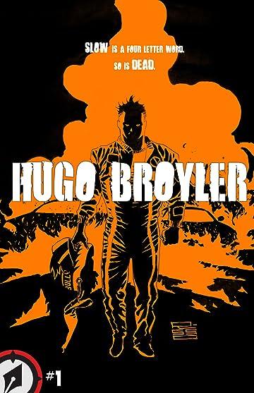 Hugo Broyler #1