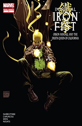 Immortal Iron Fist: Orson Randall and the Death Queen of California