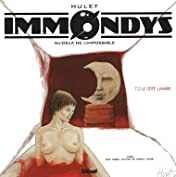 Immondys Vol. 2: Le Côté lunaire