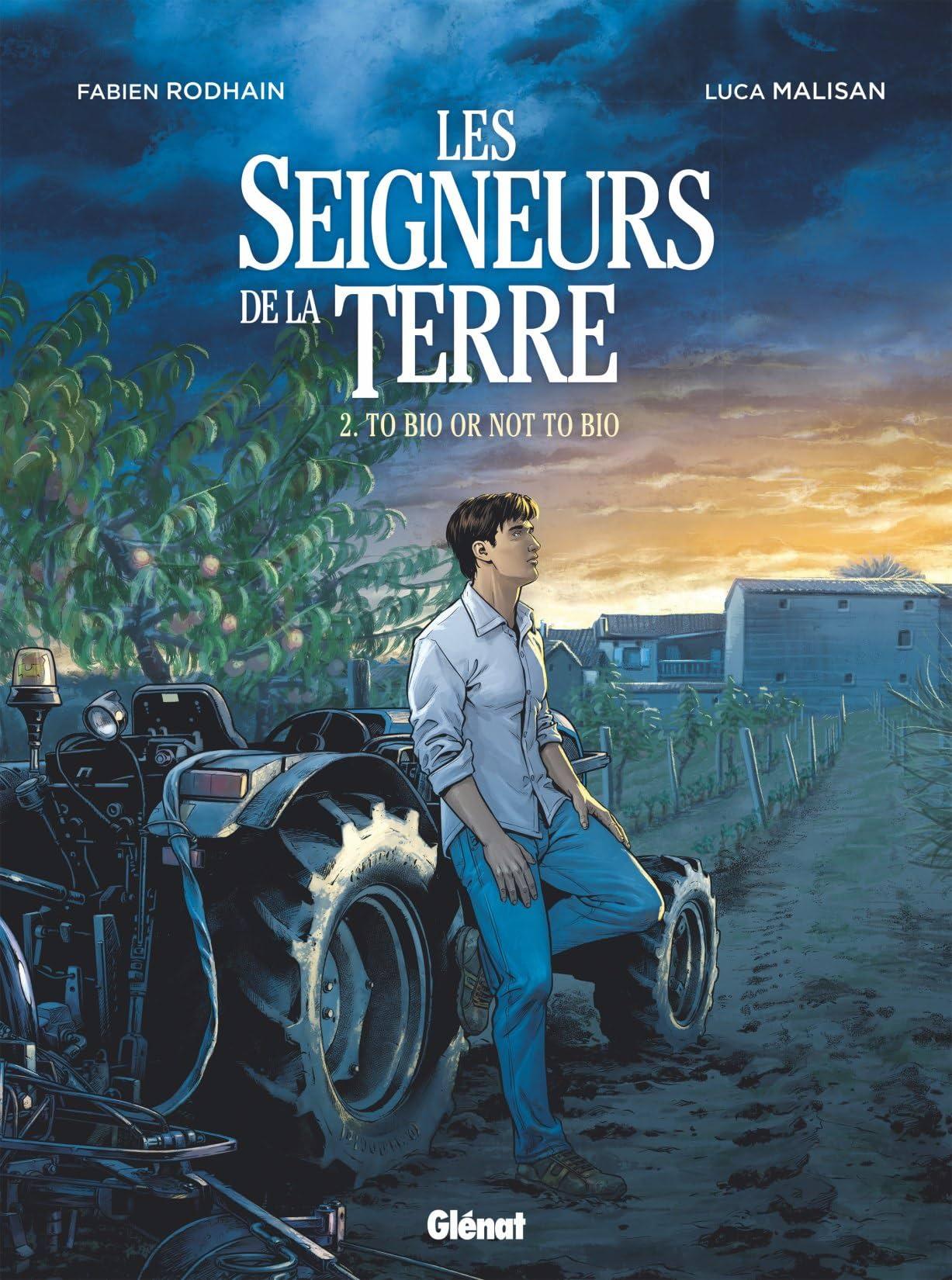 Les Seigneurs de la terre Vol. 2: To bio or not to bio