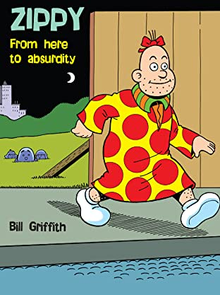 Zippy the Pinhead: From Here to Absurdity