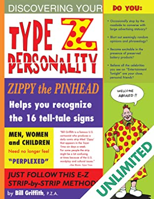 Zippy the Pinhead: Type Z Personality
