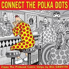 Zippy the Pinhead: Connect the Polka Dots