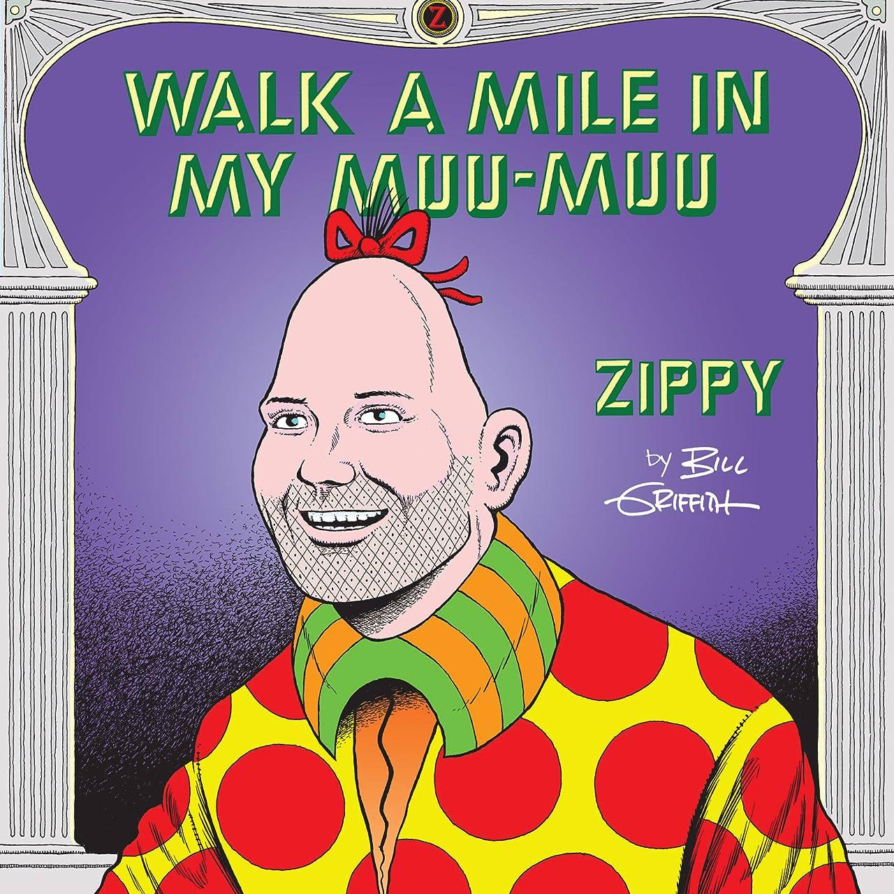 Zippy the Pinhead: Walk a Mile in My Muu-Muu