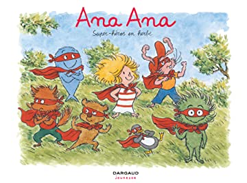 Ana Ana Vol. 5: Super-héros en herbe