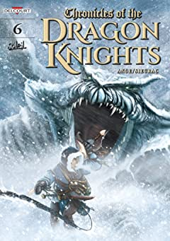 Chronicles of The Dragon Knights Vol. 6: Beyond the Mountains