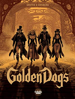 Golden Dogs Tome 1: Fanny