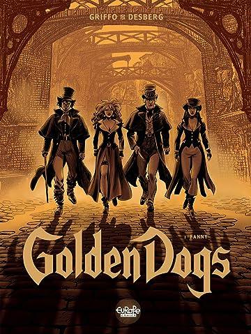 Golden Dogs Vol. 1: Fanny
