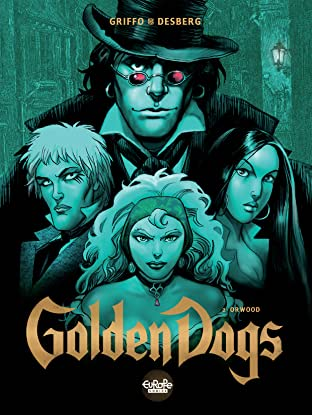 Golden Dogs Vol. 2: Orwood