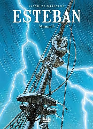 Esteban Vol. 2: Hunted